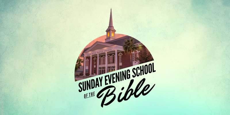 Sunday Evening School of the Bible