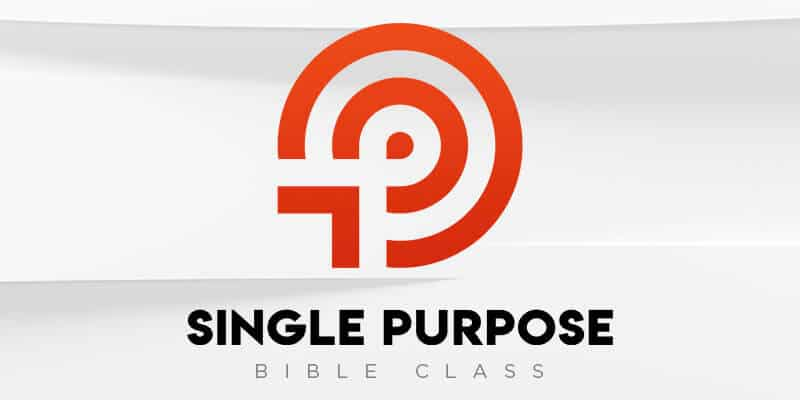 Single Purpose Bible Class