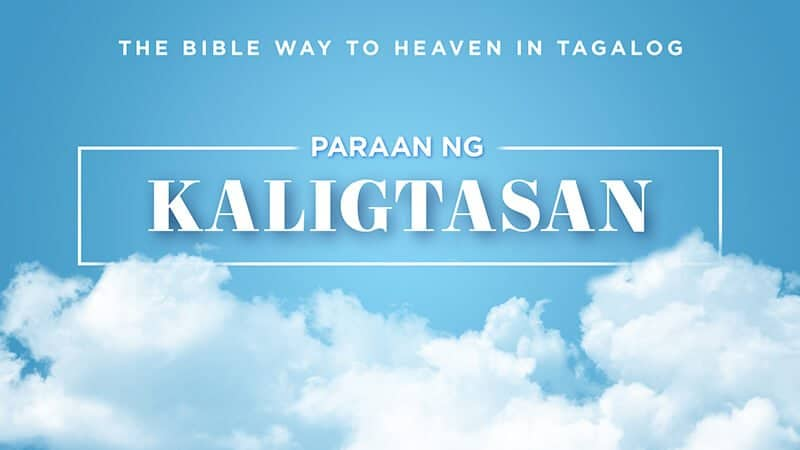 Tagalog Bible Way to Heaven