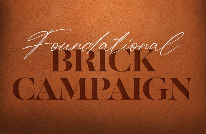 Foundational Brick Campaign